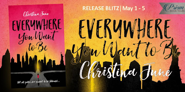 Everywhere You Want to Be by Christina June – Blitz and Giveaway