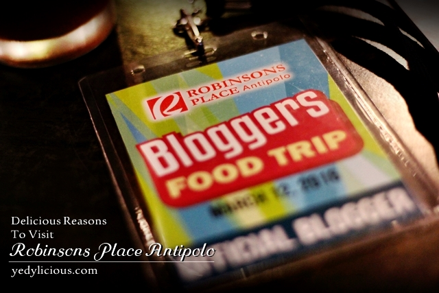 Bloggers Antipolo Food Trip at Robinsons Place Antipolo, Restaurants at Robinsons Place Antipolo, Where To Eat In Antipolo, Antipolo Food Trip, Antipolo Restaurants Blog Review Menu List Address Contact No Website Facebook Twitter Instagram YedyLicious Manila Food Blog Yedy Calaguas