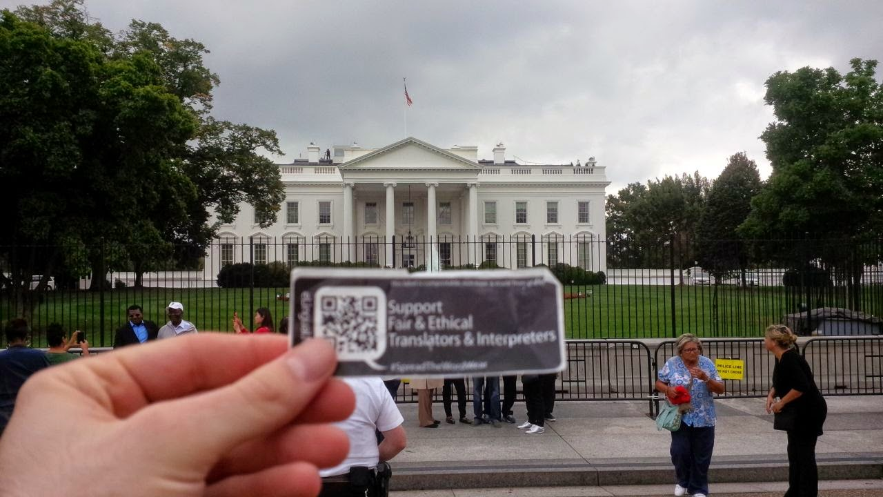 The White House supports fair and ethical translators and interpreters