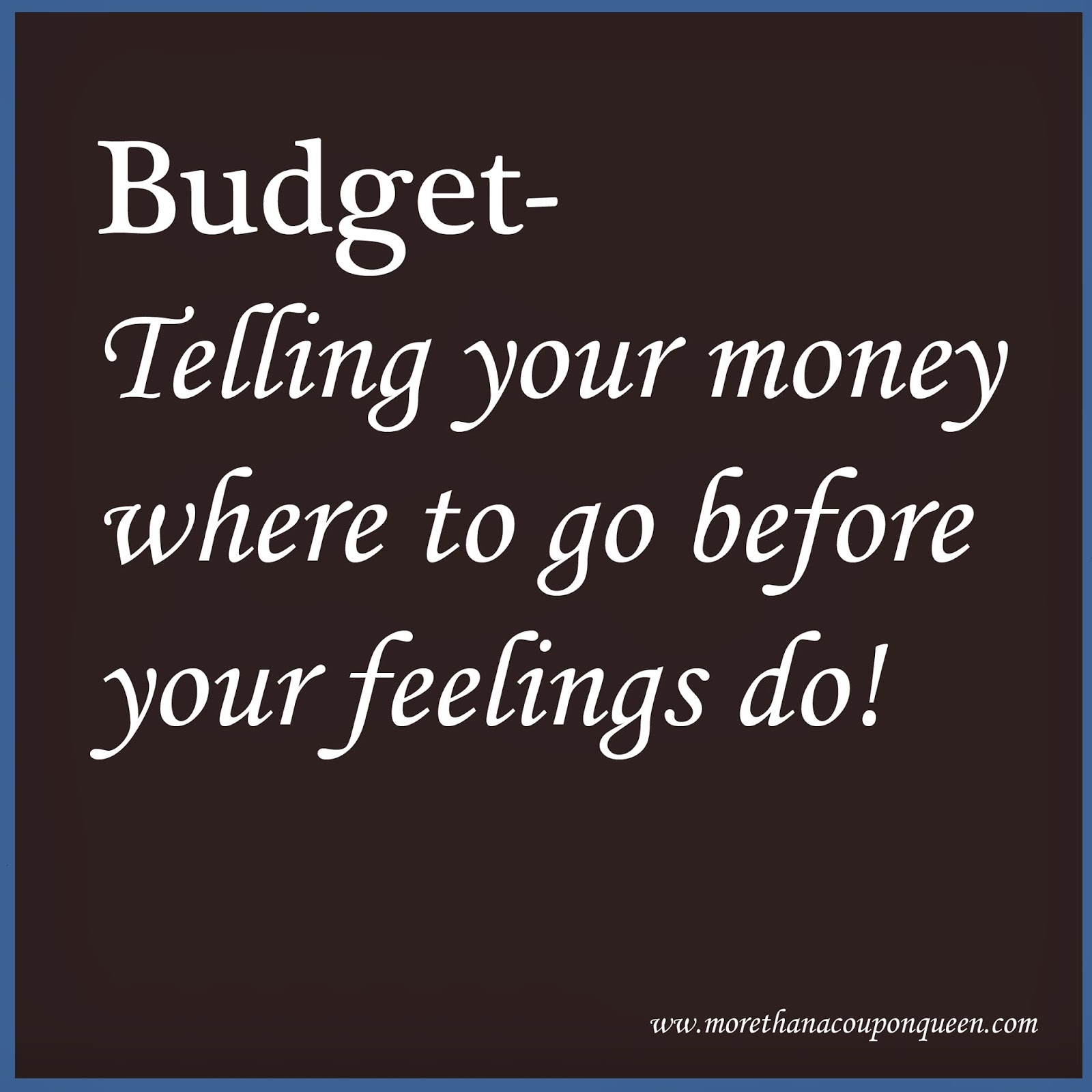 Why Should I Have A Budget