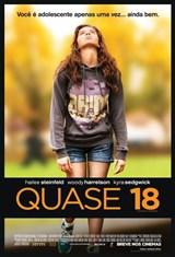 Quase 18 (2017) - Dublado