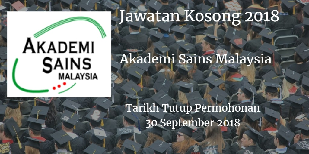 Jawatan Kosong Akademi Sains Malaysia 30 September 2018