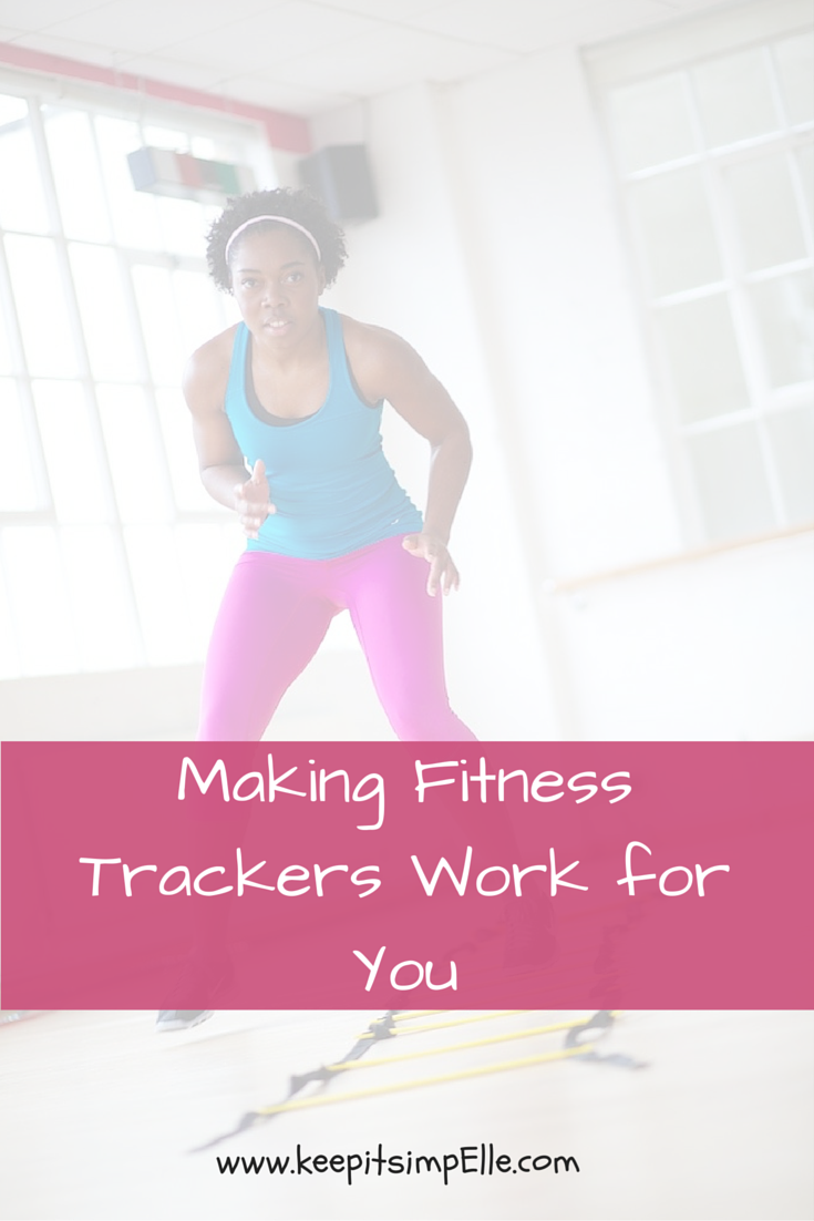 Making Fitness Trackers Work For You