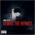 "Audio:  Rob Self ""Dennis The Menace"""