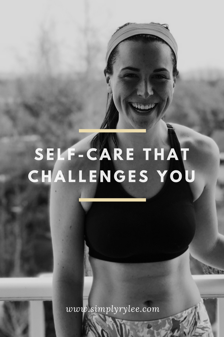 self care that challenges you to be more cared for