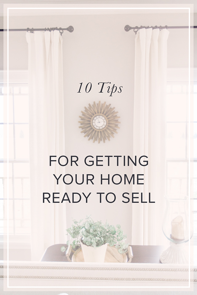 10 Tips For Getting Your House Ready To Michaela Noelle Designs