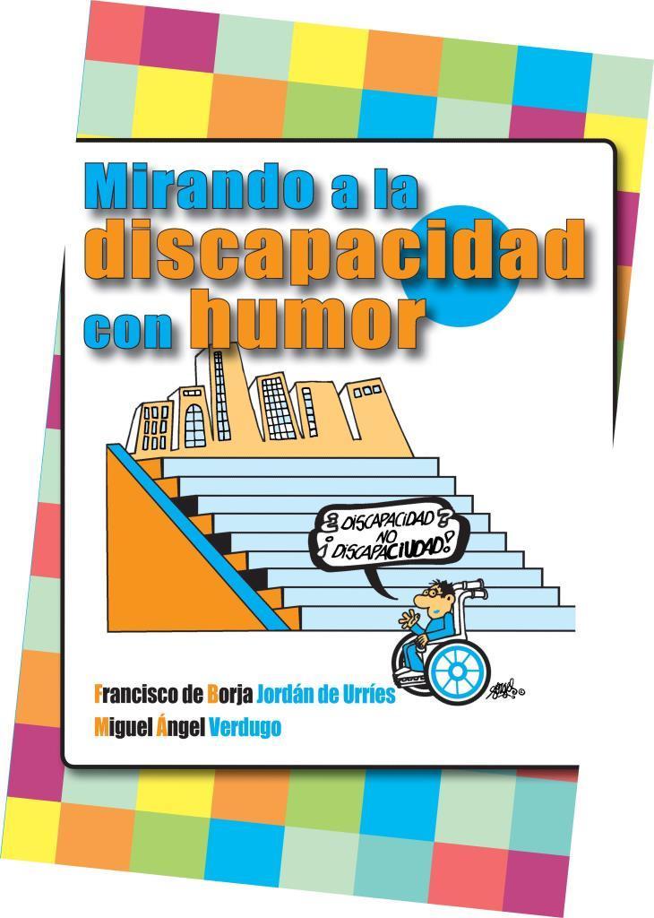 Mirando a la discapacidad con humor – Francisco de Borla