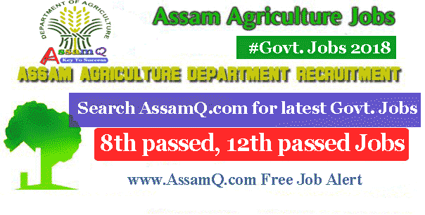 Assam Agriculture recruitment 2018