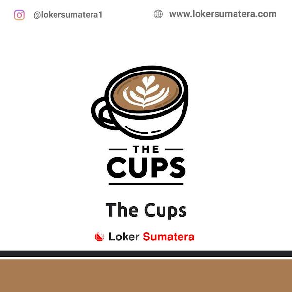 Lowongan Kerja Medan, The Cups Juli 2021