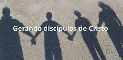Gerando Discípulos De Cristo