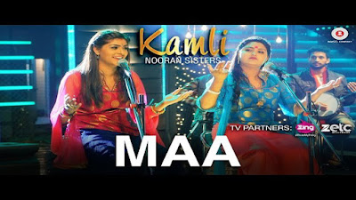 Maa Song Lyrics - Nooran Sisters | Latest Hindi Songs 2017
