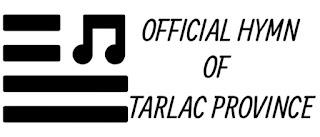 Tarlac Provincial Hymn