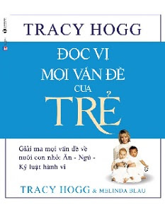 Đọc Vị Mọi Vấn Đề Của Trẻ - Tracy Hogg, Melinda Blau