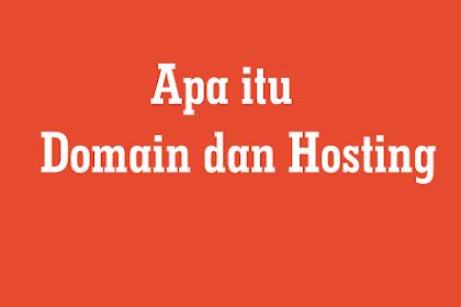 Apa itu Domain dan Hosting ? Berikut Penjelasanya