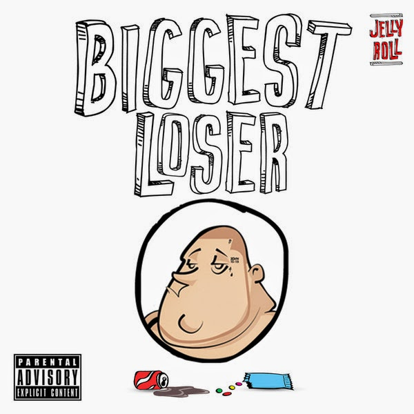 Jelly Roll - Biggest Loser Cover