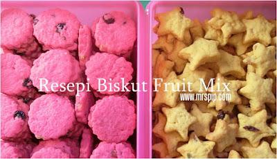 Resepi Biskut Fruit Mix