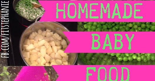 Easy Homemade Baby Food