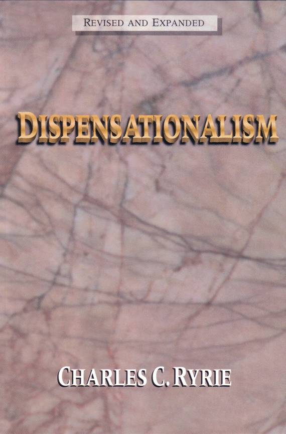 Charles C. Ryrie-Dispensationalism-