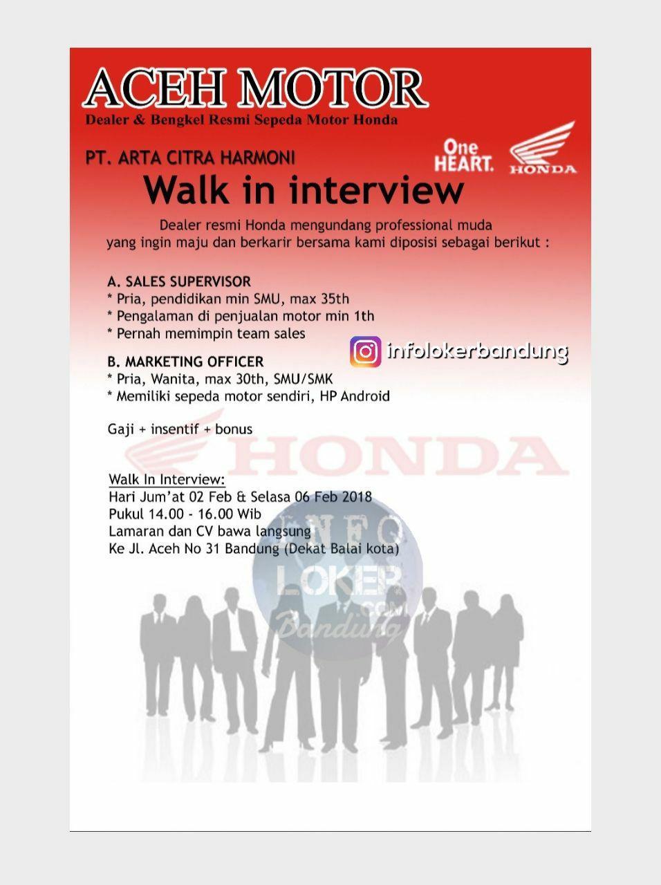 Walk In Interview Aceh Motor Bandung 02  & 06 Februari 2018