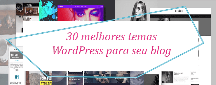 30 temas do WordPress para blog