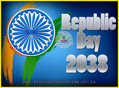 2038 Republic Day of India Date, 2038 Republic Day Calendar