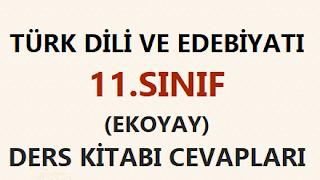 11. Sınıf Türk Dili ve Edebiyatı Ekoyay Yayınları