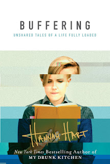 Buffering: Unshared Tales of a Life Fully Loaded - Hannah Hart [kindle] [mobi]