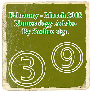 February - March 2018 Numerology Advice By Zodiac sign