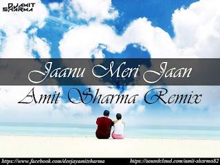 Janu-Meri-Jaan-Amit-Sharma-Remix-TG