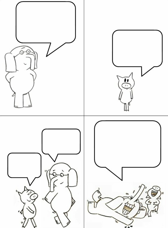 A free comic strip template for Elephant and Piggie books.