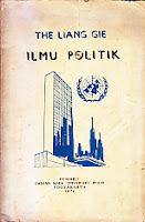 ILMU POLITIK THE LIANG GIE Karya: Drs. The Liang Gie