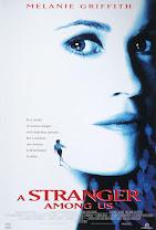 A Stranger Among Us(A Stranger Among Us )