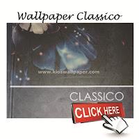 http://www.butikwallpaper.com/2015/03/wallpaper-classico.html