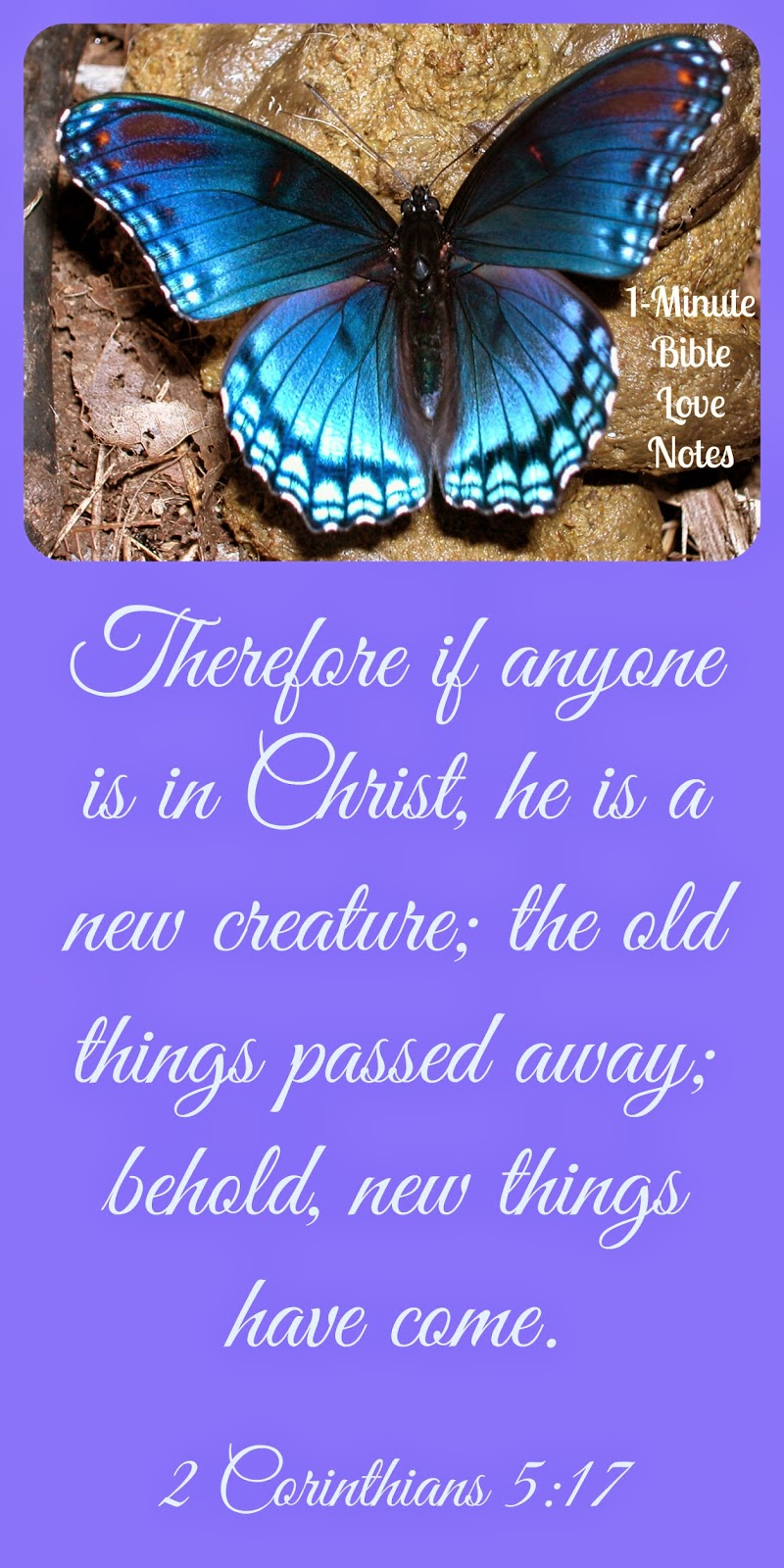 2 Corinthians 5:17, new creation in Christ
