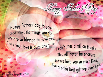 Happy Father's day wishes for father: happy father's day to you, God bless the things you do;