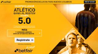 betfair supercuota 5 Atletico gana Rostov champions 19 octubre