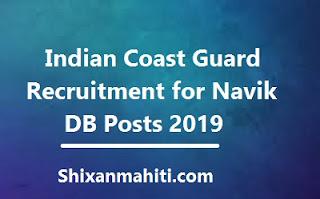 Indian Coast Guard Recruitment for Navik DB Posts 2019