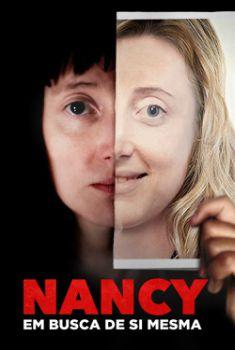 Nancy: Em Busca De Si Mesma Torrent – 2019 Dublado / Dual Áudio (WEB-DL) 720p e 1080p – Download