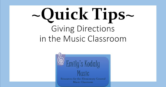 Classroom Management Quick Tips - Giving Directions