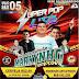 CD AO VIVO SUPER POP LIVE 360 - TRACUATEUA 05-05-2019 DJ TOM MIX