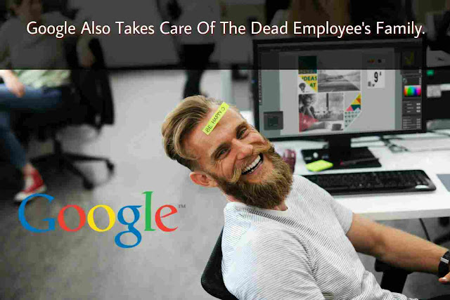Google Also Takes Care Of The Dead Employee's Family