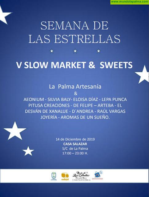 El Cabildo y Sodepal promocionan la artesanía palmera con la celebración de 'Slow Market & Sweets'