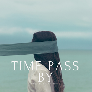 New Music: Yung Boss Rashard - Time Pass By
