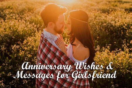 Anniversary Wishes | Quotes | Messages & Images for Girlfriend