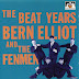 Bern  Elliot and The Fenmen  - The Beat Years