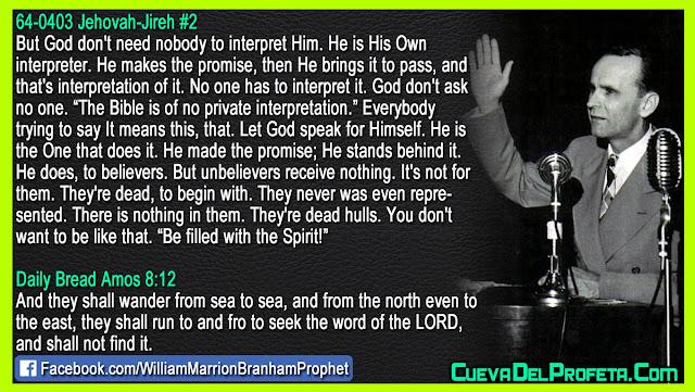 The Bible is of no private interpretation - William Branham Quotes