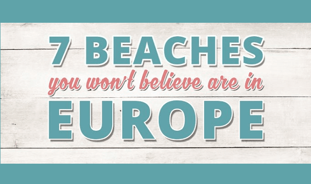 7 Beaches You Won't Believe are in Europe