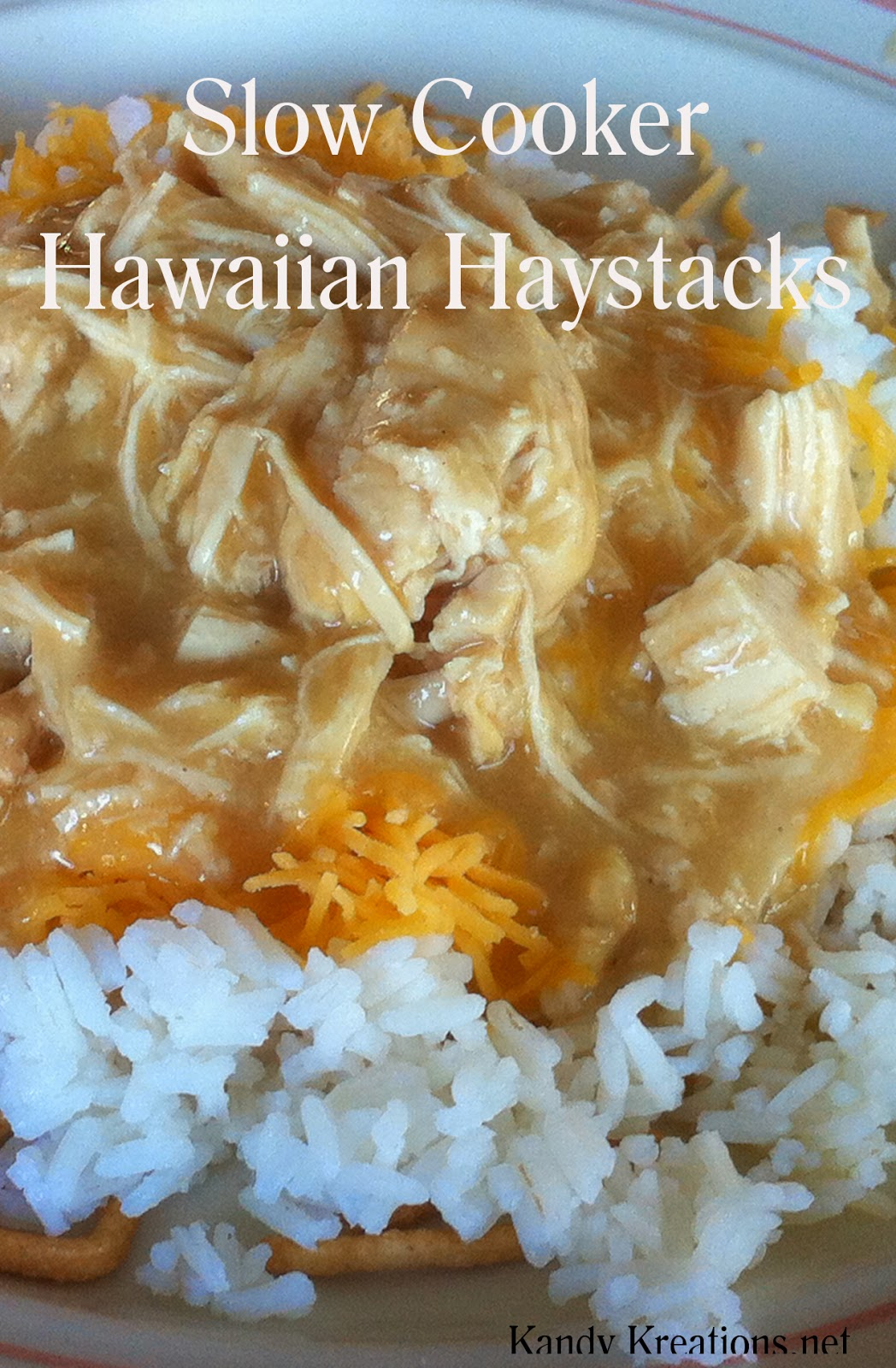 Slow Cooker Hawaiian Haystacks Recipe by Kandy Kreations