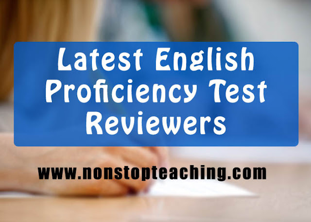 Latest English Proficiency Test / EPT Reviewers Compilation