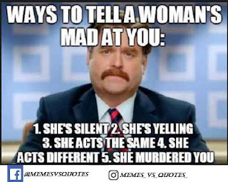 Ways to tell a women's mad at you